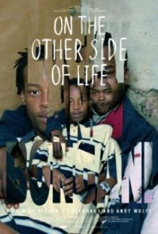 Película: On the Other Side of Life