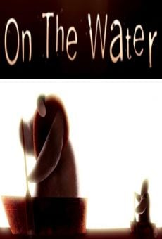 On the Water on-line gratuito
