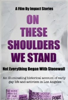 Película: On These Shoulders We Stand