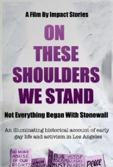 On These Shoulders We Stand en ligne gratuit