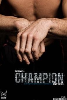 Película: Once I Was a Champion