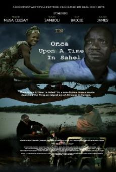 Once Upon A Time in Sahel online free