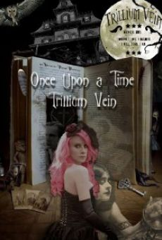 Once Upon a Time - Trillium Vein online free
