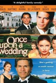 Once Upon a Wedding on-line gratuito