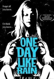 One Day Like Rain online streaming