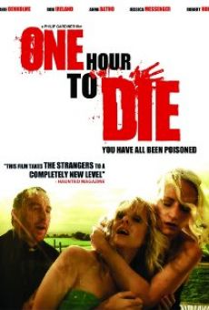 One Hour to Die on-line gratuito