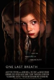 One Last Breath en ligne gratuit