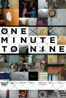 Película: One Minute to Nine