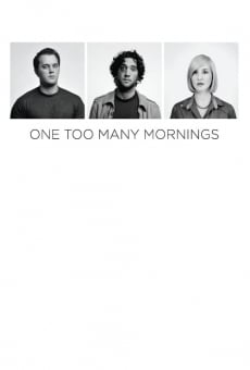 One Too Many Mornings online kostenlos