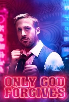 Only God Forgives on-line gratuito