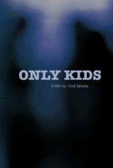 Only Kids streaming en ligne gratuit