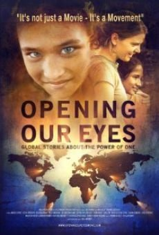 Película: Opening Our Eyes