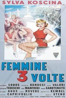 Femmine tre volte on-line gratuito