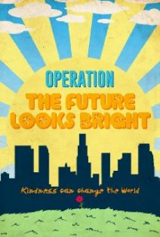 Operation: The Future Looks Bright