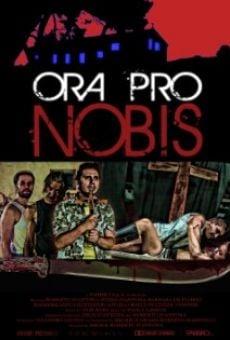 Watch Ora Pro Nobis online stream