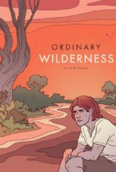 Watch Ordinary Wilderness online stream