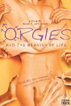 Orgies and the Meaning of Life online