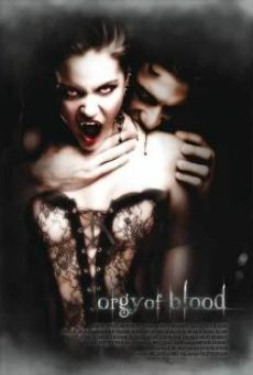 Orgy of Blood online free