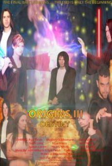 Watch Origins III: Destiny online stream