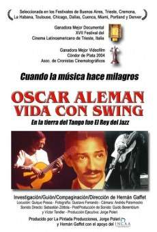 Oscar Alemán, vida con swing online