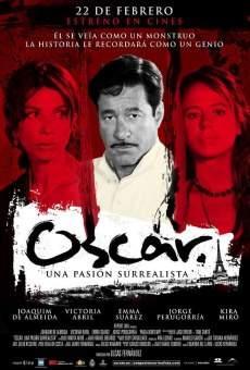 Ver película Óscar. Una pasión surrealista