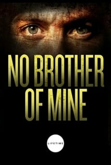 No Brother of Mine on-line gratuito