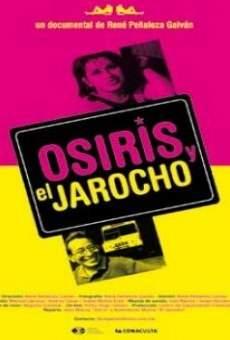 Ver película Osiris y El Jarocho