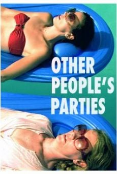 Other People's Parties on-line gratuito