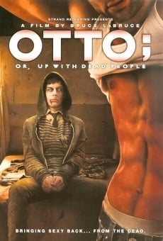 Otto; or Up with Dead People online streaming