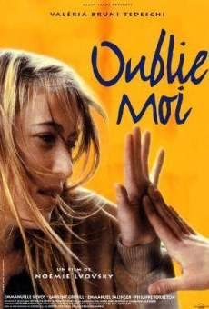 Oublie-moi on-line gratuito