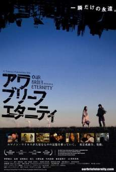 Our Brief Eternity online streaming
