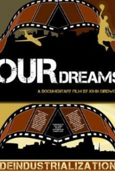 Our Dreams on-line gratuito