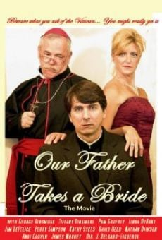 Ver película Our Father Takes a Bride