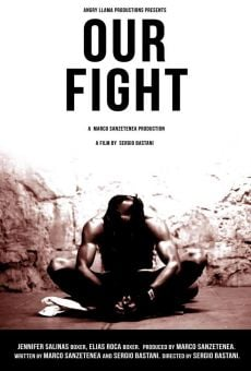 Our Fight (Nuestra pelea) online