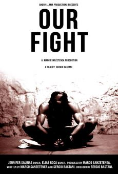 Our Fight (Nuestra pelea) on-line gratuito