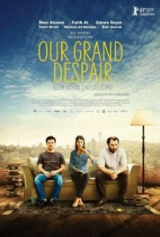 Película: Our Grand Despair