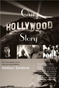 Our Hollywood Story online streaming