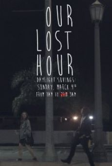 Película: Our Lost Hour