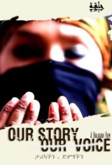 Ver película Our Story Our Voice