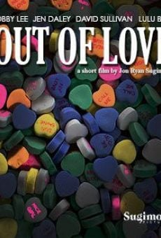 Out of Love online free