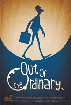 Película: Out of the Ordinary