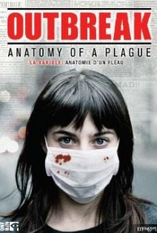 Ver película Outbreak: Anatomy of a Plague