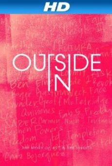 Outside In: The Story of Art in the Streets online free