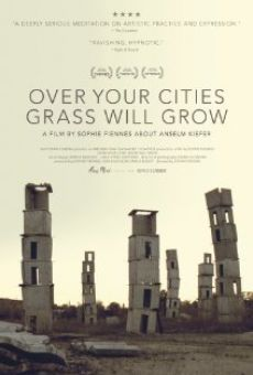 Over Your Cities Grass Will Grow on-line gratuito