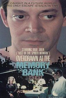 Ver película Overdrawn at the Memory Bank