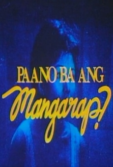 Ver película Paano Ba Ang Mangarap?