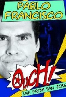 Película: Pablo Francisco: Ouch! Live from San Jose