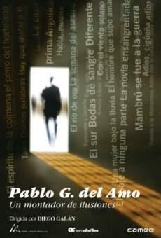 Ver película Pablo G. del Amo, un montador de ilusiones