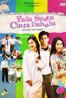 Ver película Pada suatu cinta dahulu