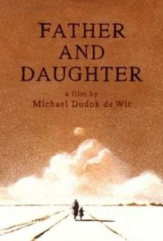 Father and Daughter online kostenlos